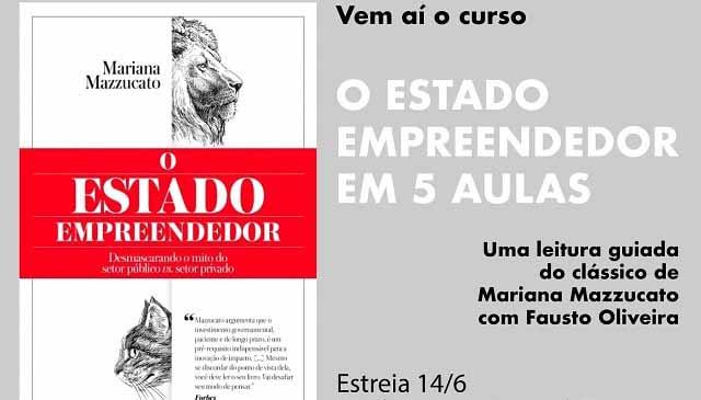 RIB lança curso sobre livro de Mariana Mazzucato